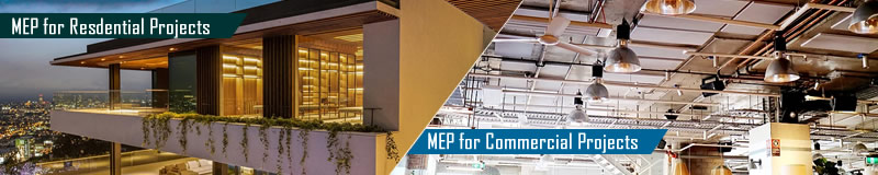 MEP Design for Residential and Commercial Projects